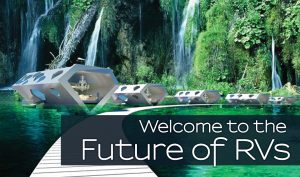 Welcome to the Future of RVs